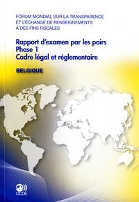 Forum mondial sur la transparence et l'échange de renseignements à des fins fiscales Rapport d'exame