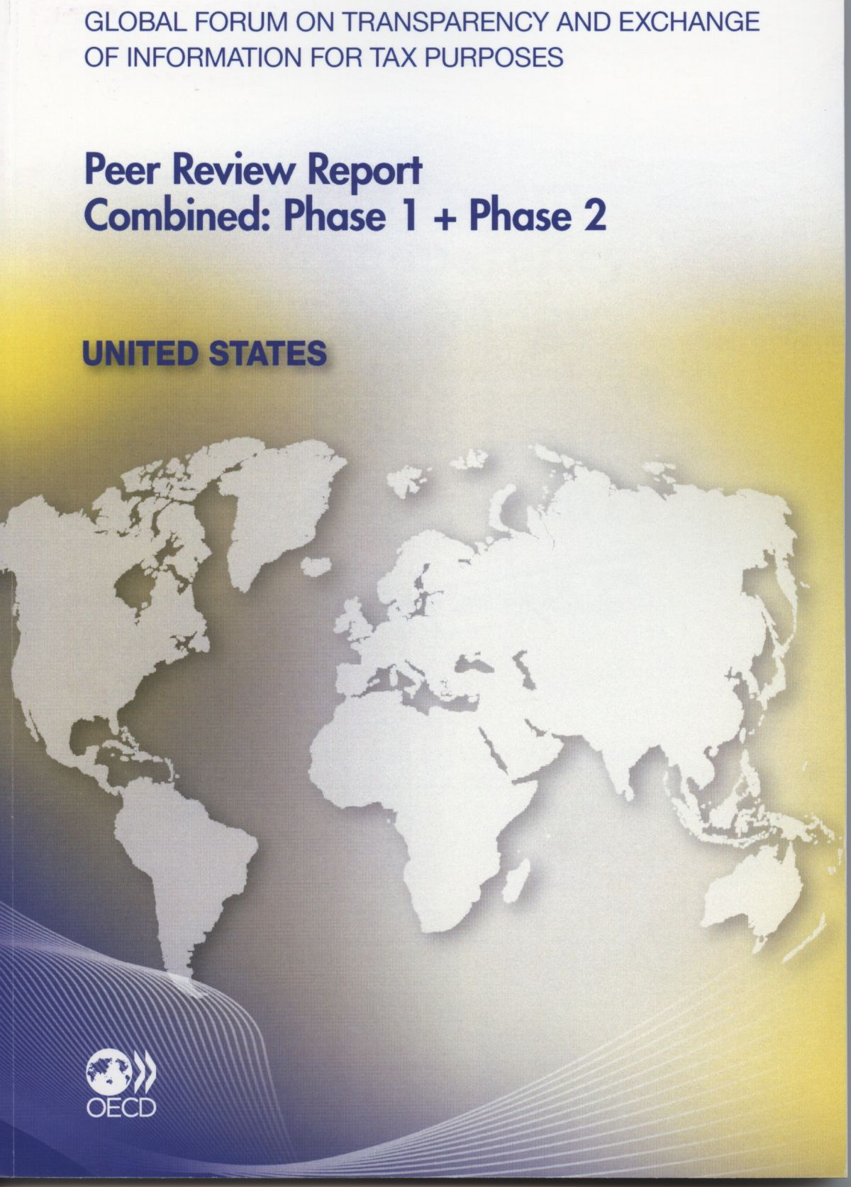 UNITED STATES - PEER REVIEW REPORT COMBINED : PHASE 1 + PHASE 2 (ANGLAIS)