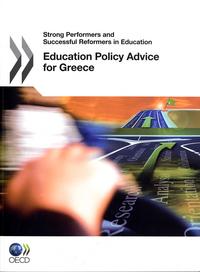 EDUCATION POLICY ADVICE FOR GREECE (ANGLAIS)