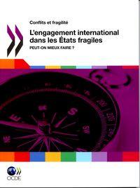 L'ENGAGEMENT INTERNATIONAL DANS LES ETATS FRAGILES