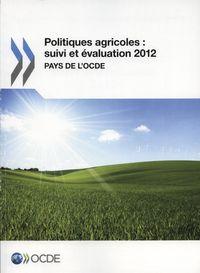 POLITIQUES AGRICOLES : SUIVI ET EVALUATION 2012.