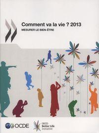 COMMENT VA LA VIE ? 2013 MESURER LE BIEN-ETRE