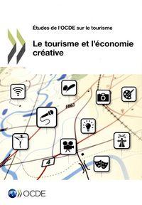 LE TOURISME ET L'ECONOMIE CREATIVE