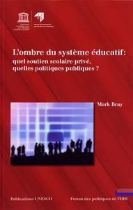 L'OMBRE DU SYSTEME EDUCATIF