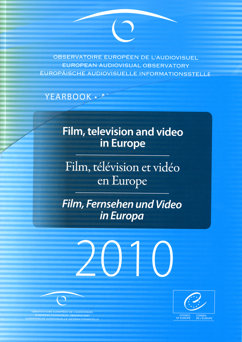 ANNUAIRE EUROPEEN DE L'AUDIOVISUEL 2010 - FILM, TELEVISION ET VIDEO EN EUROPE