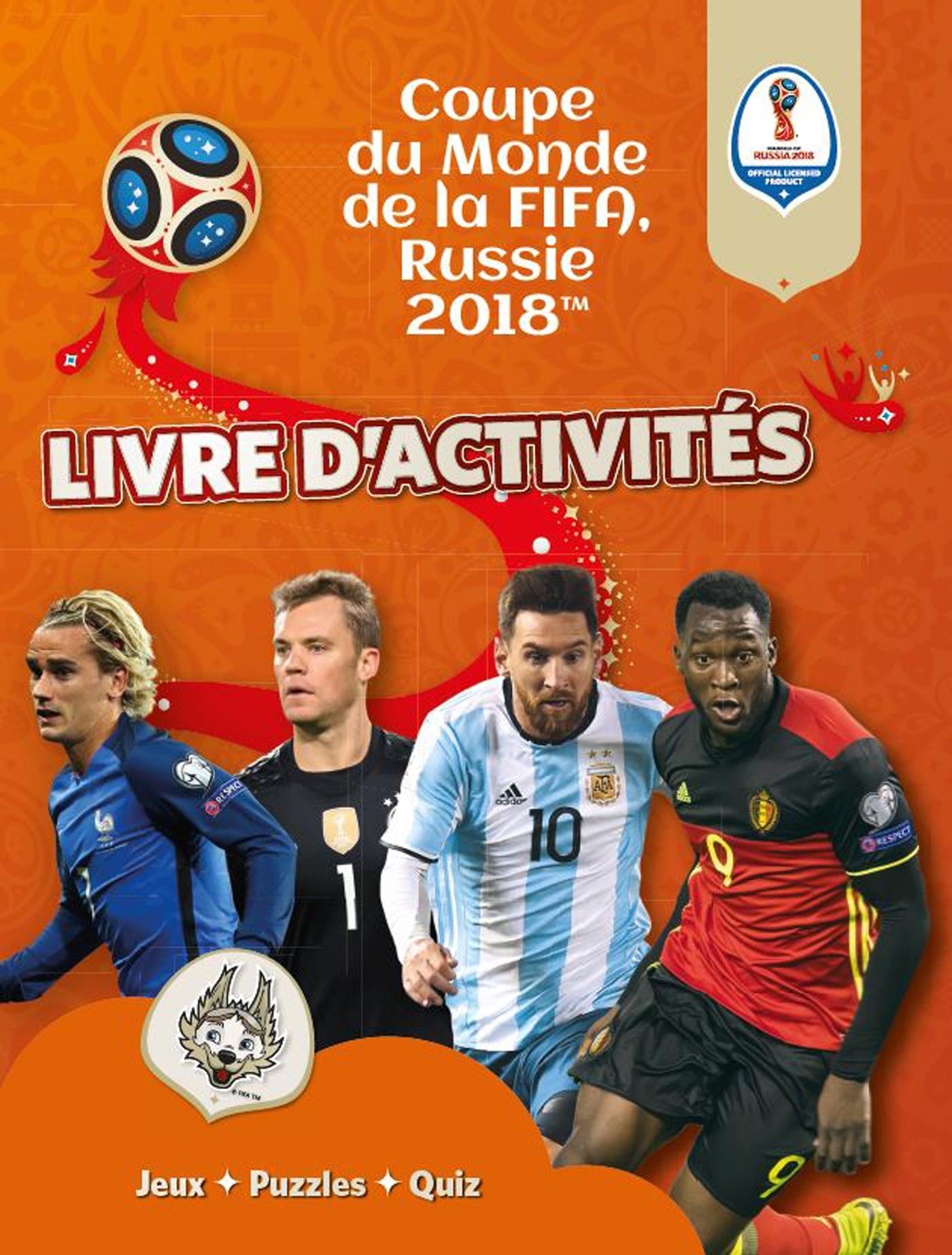 FIFA COUPE DU MONDE 2018 : LIVRE D'ACTIVITES