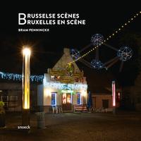BRUSSELSE SCENES - BRUXELLES EN SCENE - BRUSSELS SCENES