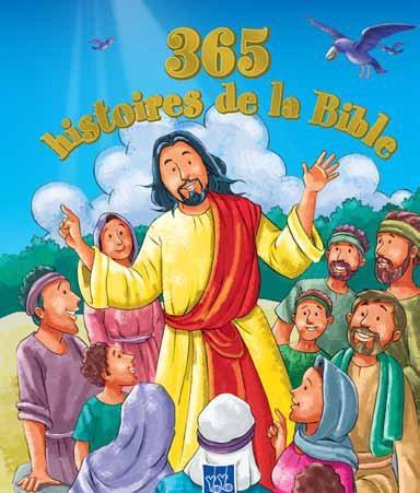 365 HISTOIRES DE LA BIBLE