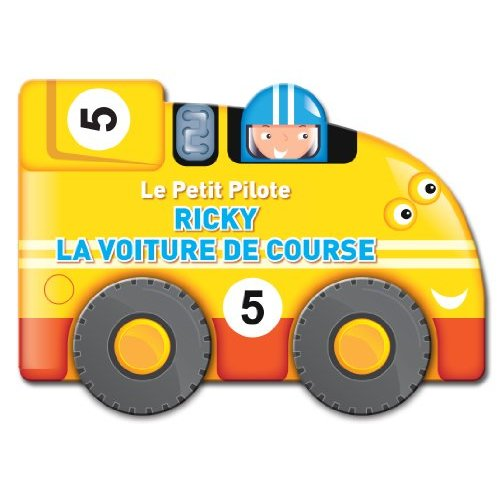 PETIT PILOTE RICKY LA VOITURE DE COURSE (LE)