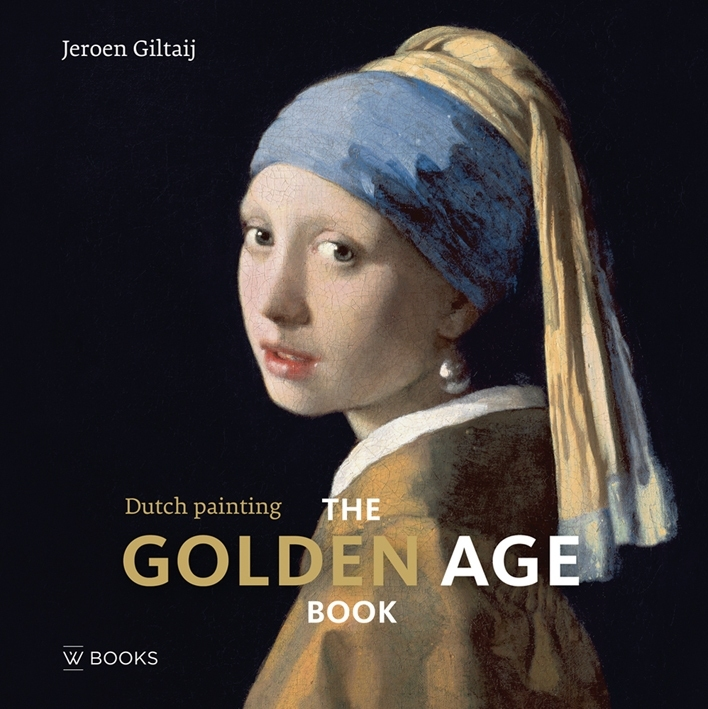 DUTCH PAINTING THE GOLDEN AGE BOOK /ANGLAIS