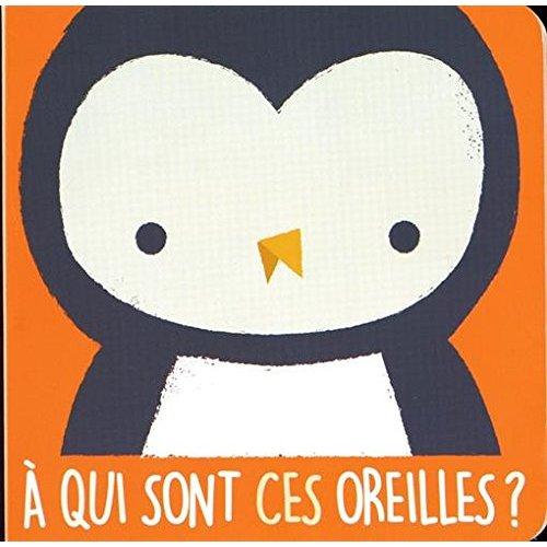 CHOUETTE (LA) A QUI SONT CES OREILLES ?