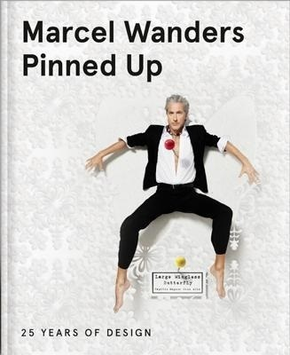 MARCEL WANDERS PINNED UP - 25 YEARS OF DESIGN /ANGLAIS