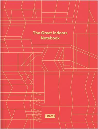 THE GREAT INDOORS NOTEBOOK /ANGLAIS