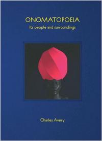 CHARLES AVERY ONOMATOPOEIA /ANGLAIS