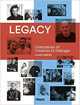 LEGACY: GENERATIONS OF CREATIVES IN DIALOGUE /ANGLAIS