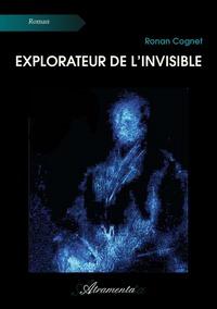Explorateur de l'invisible