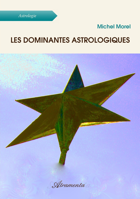 LES DOMINANTES ASTROLOGIQUES