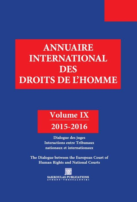 ANNUAIRE INTERNATIONAL DES DROITS DE L HOMME IX 2015-2016