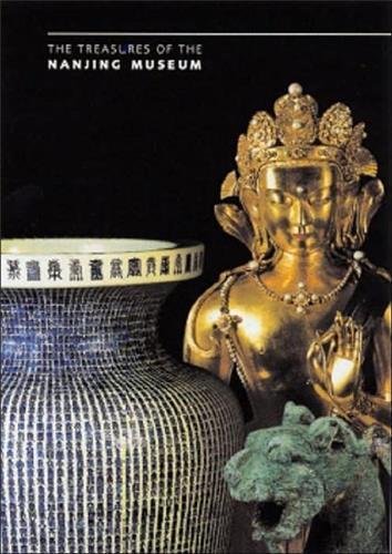 THE TREASURES OF THE NANJING MUSEUM /ANGLAIS