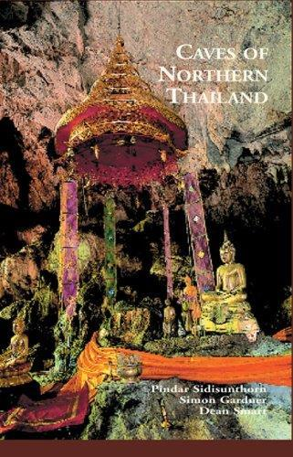 CAVES OF NORTHERN THAILAND /ANGLAIS