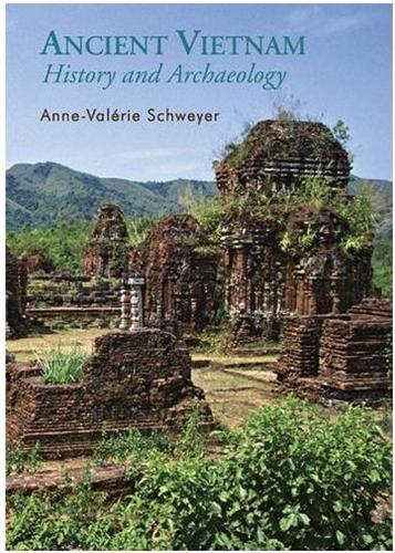 ANCIENT VIETNAM HISTORY AND ARCHAEOLOGY /ANGLAIS