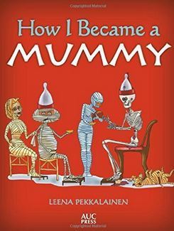 HOW I BECAME A MUMMY /ANGLAIS