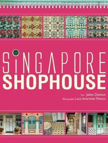 SINGAPORE SHOPHOUSE /ANGLAIS
