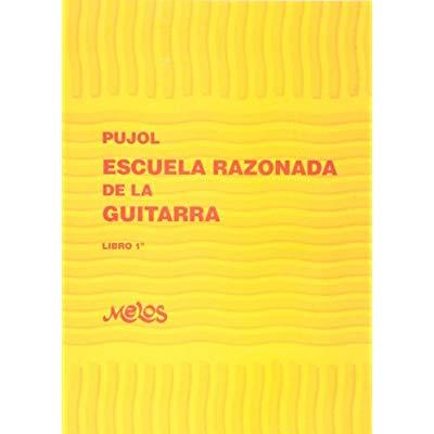 ESCUELA RAZONADA DE LA GUITARRA 1 GUITARE