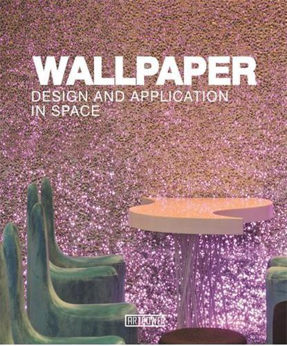 WALLPAPER DESIGN AND APPLICATION IN SPACE /ANGLAIS