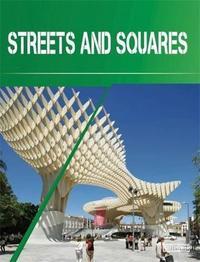 STREETS AND SQUARES /ANGLAIS