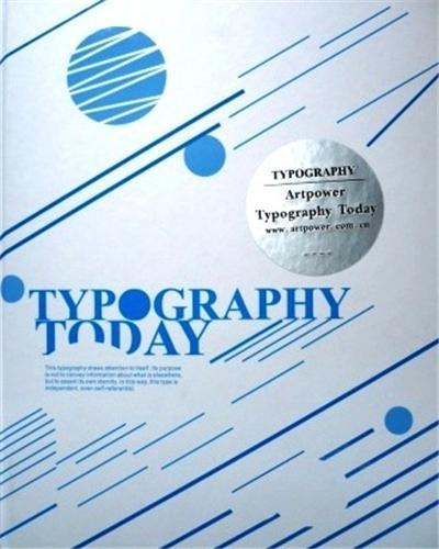 TYPOGRAPHY TODAY /ANGLAIS