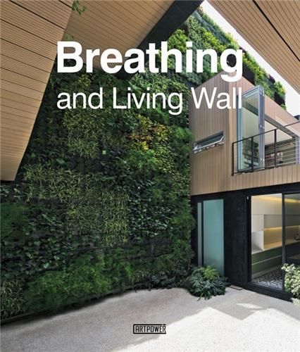 BREATHING & LIVING WALL /ANGLAIS
