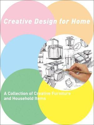 CREATIVE DESIGN FOR HOME /ANGLAIS