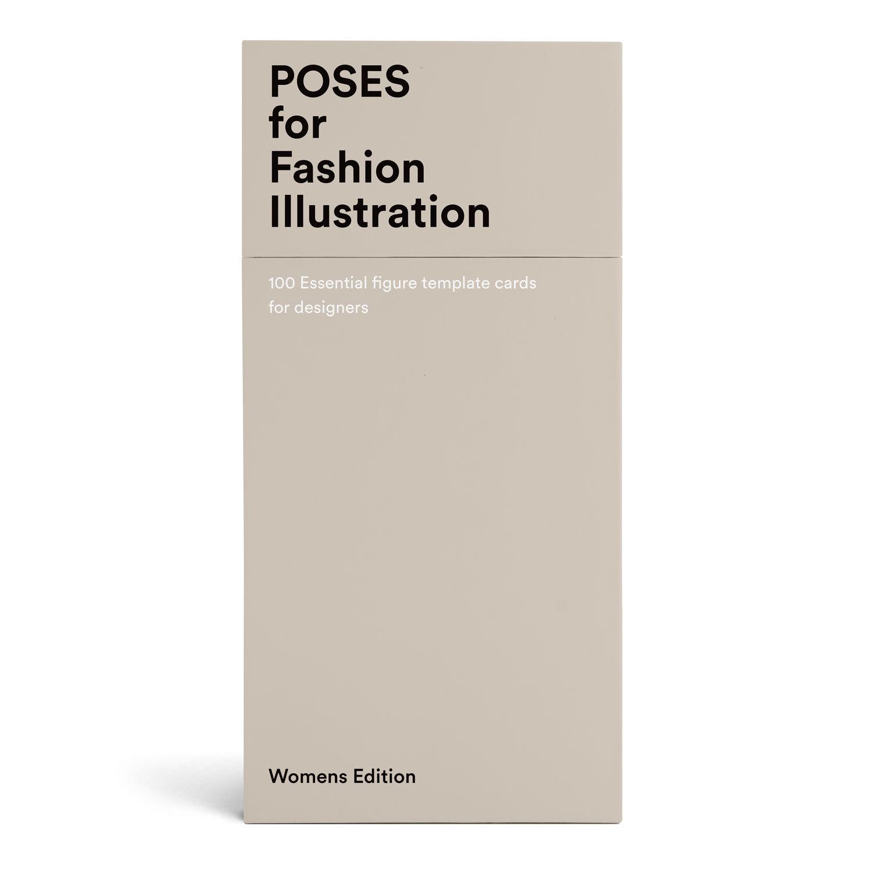 100 POSES FOR FASHION ILLUSTRATION - WOMEN'S EDITION /ANGLAIS