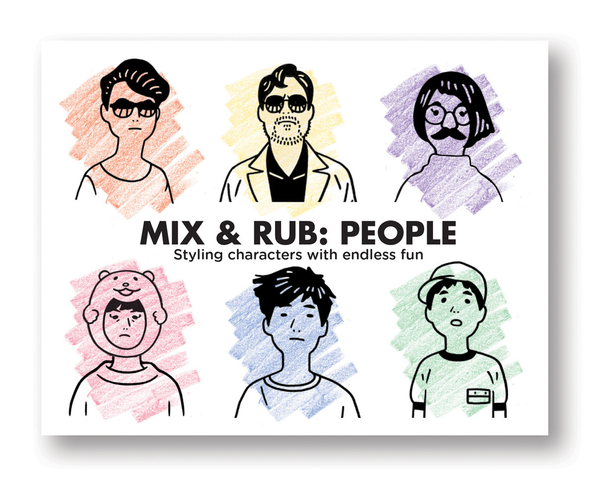MIX & RUB PEOPLE STYLING CHARACTERS WITH ENDLESS FUN /ANGLAIS