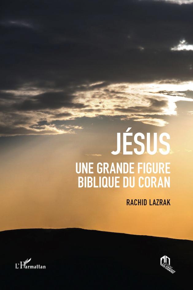 JESUS, UNE GRANDE FIGURE BIBLIQUE DU CORAN