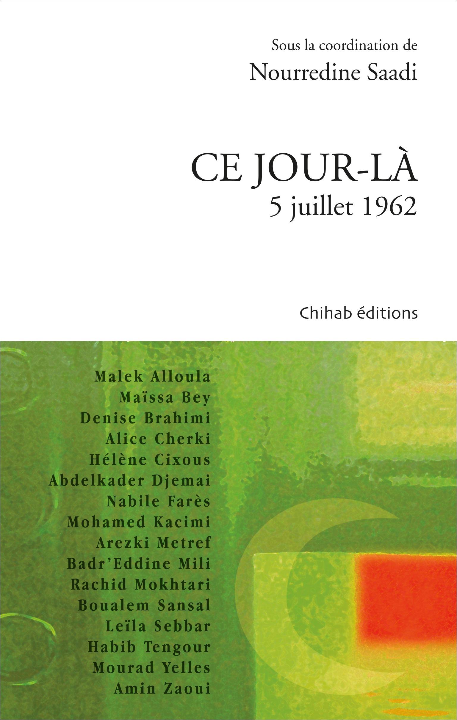CE JOUR-LA, 5 JUILLET 1962