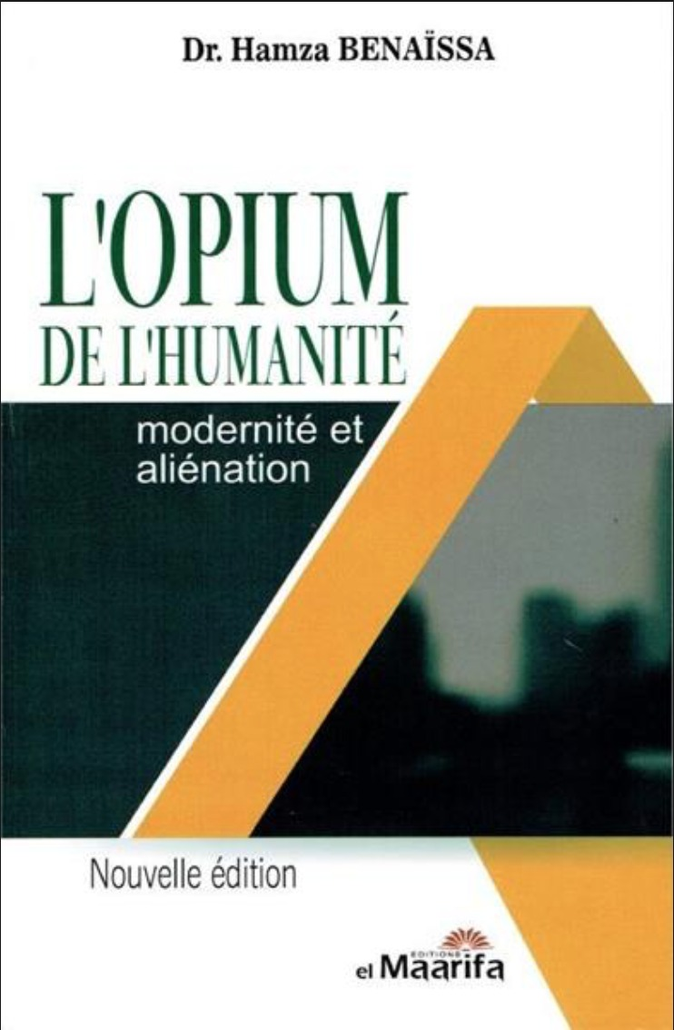 L'OPIUM DE L'HUMANITE MODERNITE ET ALIENATION