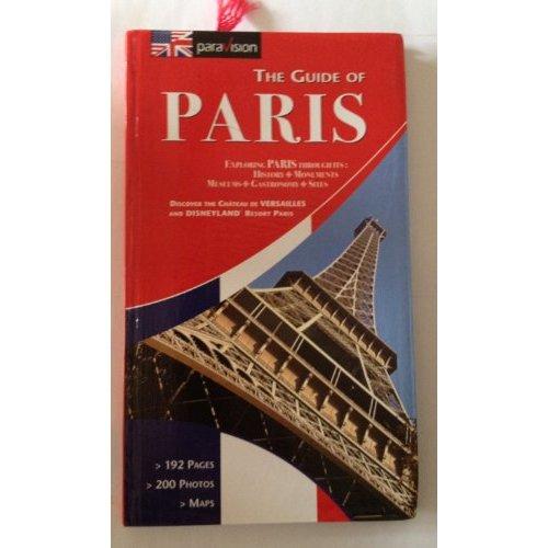 GUIDE DE PARIS + CHATEAU DE VERSAILLES + DISNEYLAND RESORT PARIS