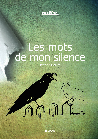 MOTS DE MON SILENCE (LES)