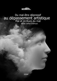 DU MAL-ETRE DEPRESSIF AU DEPASSEMENT ARTISTIQUE