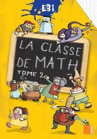LA CLASSE DE MATH EB1  LIVRE-CAHIER TOME 2