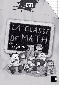 LA CLASSE DE MATH EB1  GUIDE PEDAGOGIQUE