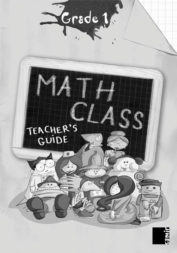MATH CLASS GRADE 1  TEACHER'S GUIDE