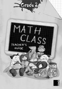 MATH CLASS GRADE 2 - TEACHER'S GUIDE