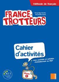 CAHIER D'ACTIVITES NIVEAU 1 - FRANCE-TROTTEURS 1