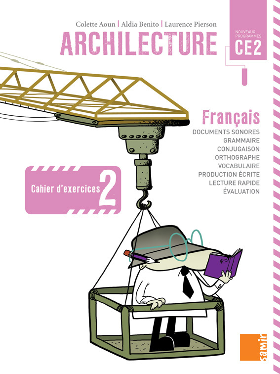 CAHIER D'EXERCICES 2 CE2 - ARCHILECTURE CE2