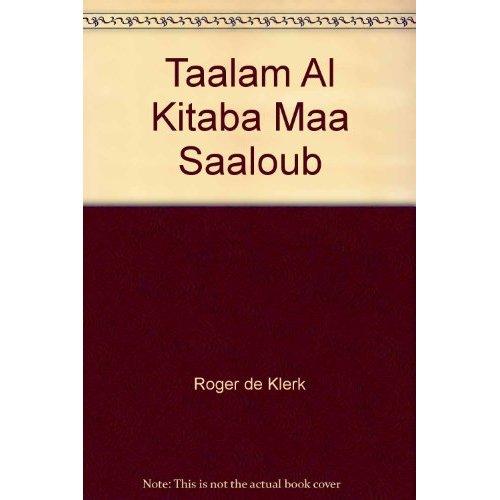 TAALAM AL KITABA MAA SAALOUB