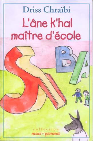ANE K'HAL MAITRE D'ECOLE, (L')