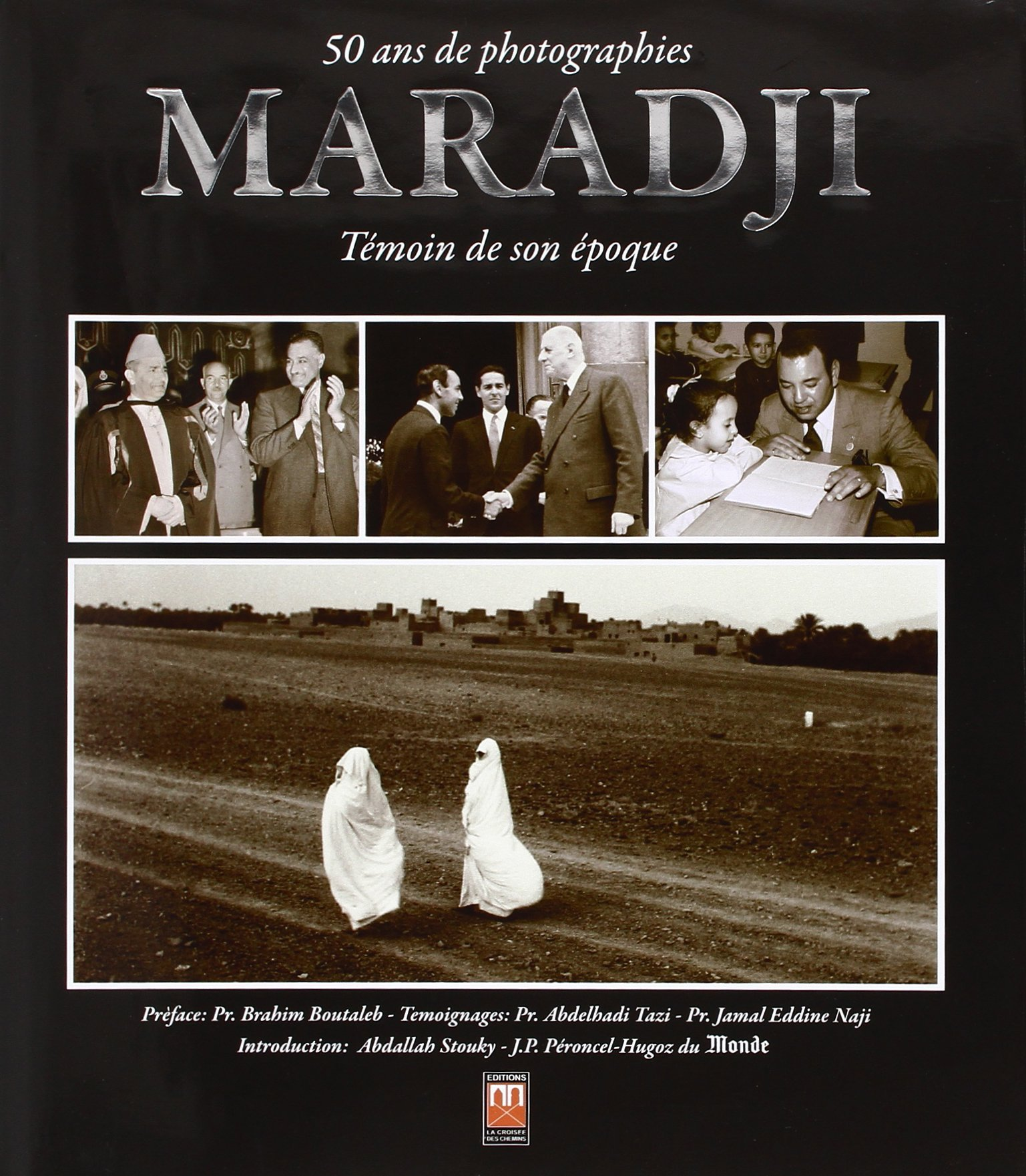 MARADJI : 50 ANS DE PHOTOGRAHIES : TEMOIN DE SON EPOQUE (VERSION ARABE)